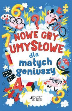 Okładka książki - Nowe gry umysłowe dla małych geniuszy