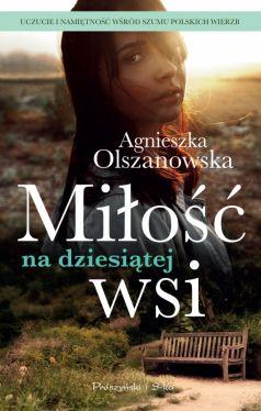 Okładka książki - Miłość na dziesiątej wsi