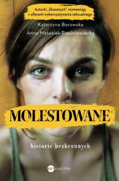 Okładka książki - Molestowane. Historie bezbronnych