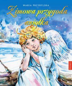 Okładka książki - Zimowa przygoda aniołka