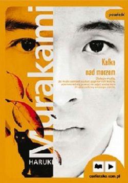 Okładka książki - Kafka nad morzem. Audiobook