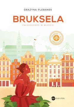 Okładka książki - Bruksela. Zwierzęcość w mieście