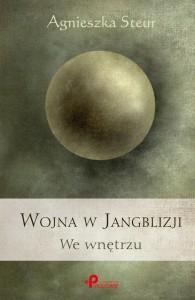 Okładka książki - Wojna w Jangblizji. We wnętrzu