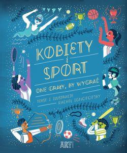 Okładka książki - Kobiety i sport. One grały by wygrać