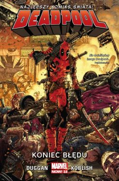 Okładka książki - Deadpool  Koniec błędu, tom 2. Marvel Now 2.0
