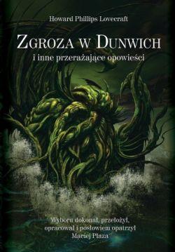 Okładka książki - Zgroza w Dunwich i inne przerażające opowieści