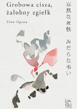 Okładka książki - Grobowa cisza, żałobny zgiełk