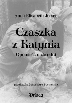 Okładka książki - Czaszka z Katynia