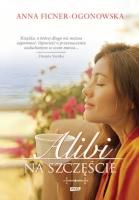 Okładka książki - Alibi na szczęście