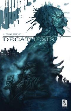 Okładka książki - Decathexis