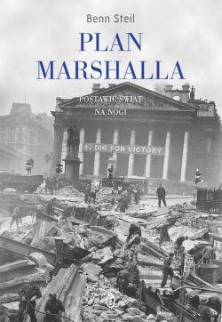 Okładka książki - Plan Marshalla. Postawić świat na nogi