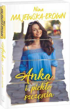 Okładka książki - Anka i piekło szczęścia