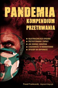 Okładka książki - Pandemia. Kompendium przetrwania