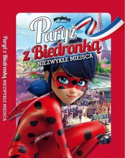 Okładka książki - Biedronka i Czarny Kot. Paryż z Biedronką. Niezwykłe miejsca