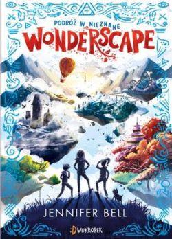Okładka książki - Wonderscape. Podróż w nieznane