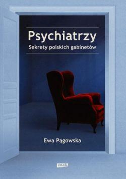 Okładka książki - Psychiatrzy. Sekrety polskich gabinetów