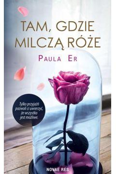 Okładka książki - Tam, gdzie milczą róże