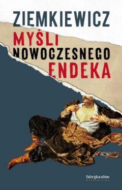 Okładka książki - Myśli nowoczesnego endeka