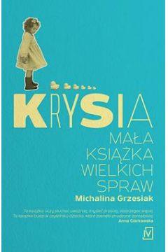 Okładka książki - Krysia. Mała książka wielkich spraw