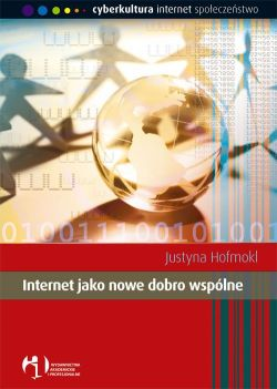 Okładka książki - Internet jako nowe dobro wspólne