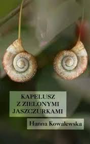 Okładka książki - Kapelusz z zielonymi jaszczurkami
