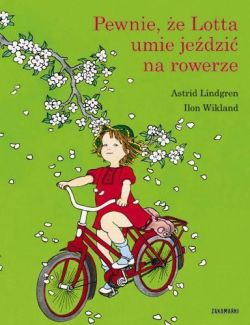 Okładka książki - Pewnie, że Lotta umie jeździć na rowerze