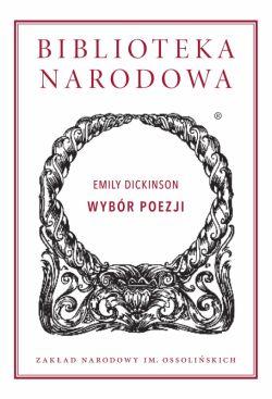 Okładka książki - Biblioteka Narodowa (II, 265). Wybór poezji
