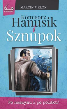 Okładka książki - Komisorz Hanusik i Sznupok