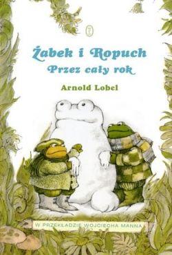 Okładka książki - Żabek i Ropuch. Przez cały rok