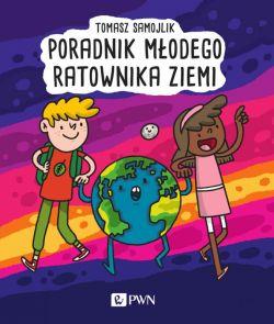 Okładka książki - Poradnik młodego ratownika Ziemi