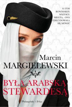 Okładka książki - Była arabską stewardesą