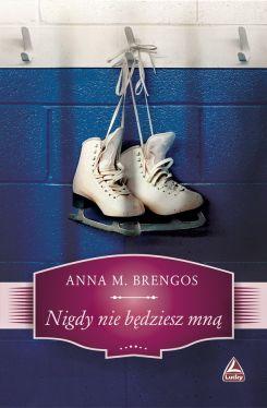 Okładka książki - Nigdy nie będziesz mną