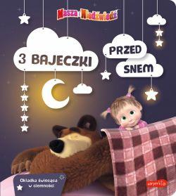 Okładka książki - Masza i Niedźwiedź. 3 bajeczki przed snem