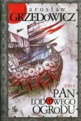 Okładka książki - Pan Lodowego Ogrodu. Tom 2