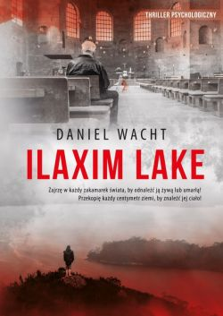 Okładka książki - Ilaxim Lake
