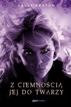 Okładka książki - Z ciemnością jej do twarzy