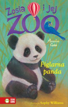 Okładka książki - Zosia i jej zoo. Figlarna panda
