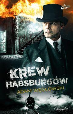 Okładka książki - Krew Habsburgów