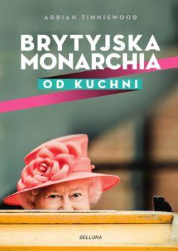 Okładka książki - Brytyjska monarchia od kuchni