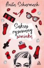 Okładka książki - Sukces rysowany szminką