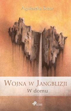 Okładka książki - Wojna w Jangblizji. W Domu