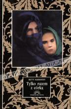 Okładka książki - Tylko razem z córką