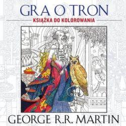 Okładka książki - Gra o tron. Książka do kolorowania