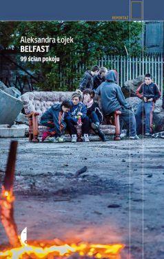 Okładka książki - Belfast. 99 ścian pokoju