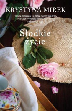 Okładka książki - Słodkie życie