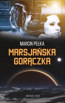 Okładka książki - Marsjańska gorączka