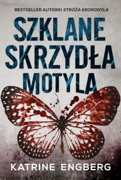 Okładka książki - Szklane skrzydła motyla