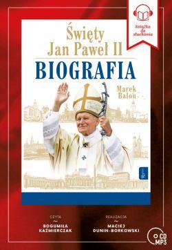 Okładka książki - Święty Jan Paweł II. Biografia. Audiobook
