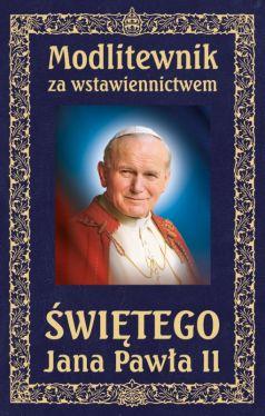 Okładka książki - Modlitewnik za wstawiennictwem Świętego Jana Pawła II