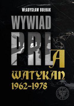 Okładka książki - Wywiad PRL a Watykan 1962–1978